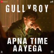 Apna Time Aayega (From