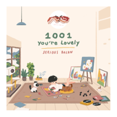 1001 (You're Lovely) - SERIOUS BACON