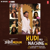 [Download] Kudi Nu Nachne De (From