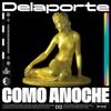 Delaporte - Como Anoche portada