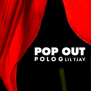 Polo G Pop Out feat Lil Tjay  Polo G album songs, reviews, credits