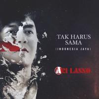download lagu Ari Lasso - Tak Harus Sama (Indonesia Jaya)