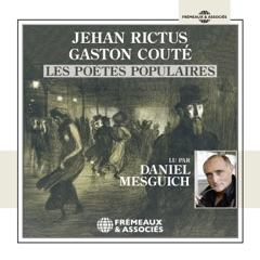 Jehan Rictus, Gaston Couté, les poètes populaires