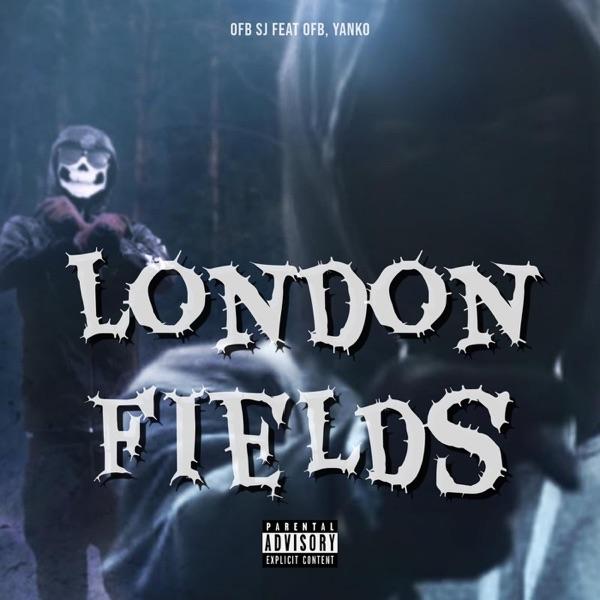 London Fields (feat. Yanko & OFB) - Single