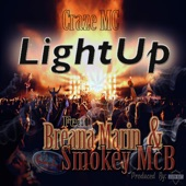 Craze MC - Light Up (feat. Breana Marin & Smokey Mcb)