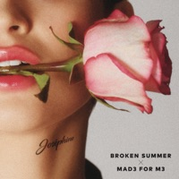 Broken Summer & Mad3 for M3 - Josephine