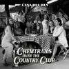 Lana Del Rey - Chemtrails Over the Country Club обложка