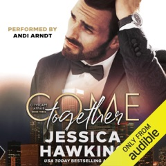 Come Together Cityscape Affair Series, Book 3 (Unabridged)