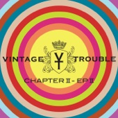 Vintage Trouble - How It Is