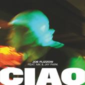 CIAO (feat. MK & Jay Park) - Joe Flizzow