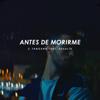 C.Tangana - Antes de Morirme (feat. ROSALÍA) portada