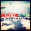 Bellwether Squares