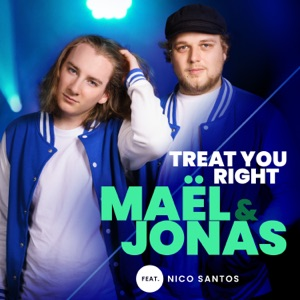 Maël & Jonas - Treat You Right (feat. Nico Santos) - Line Dance Music