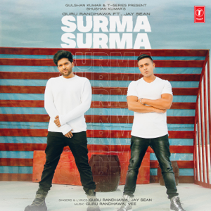 Guru Randhawa & Jay Sean - Surma Surma