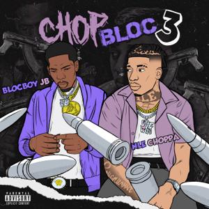 BlocBoy JB - ChopBloc, Pt. 3 feat. NLE Choppa