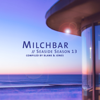 Blank & Jones - Milchbar - Seaside Season 13 Grafik