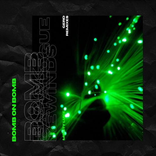 Bomb On Bomb Remixes - Single by Monty Luke