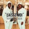 Laisse Moi Single feat Moubarak Single