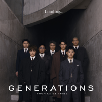 Loading... - EP - GENERATIONS from EXILE TRIBE