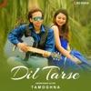 Dil Tarse