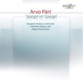 Benjamin Hudson, Sebastian Klinger & Jürgen Kruse - Spiegel im Spiegel, for Viola & Piano