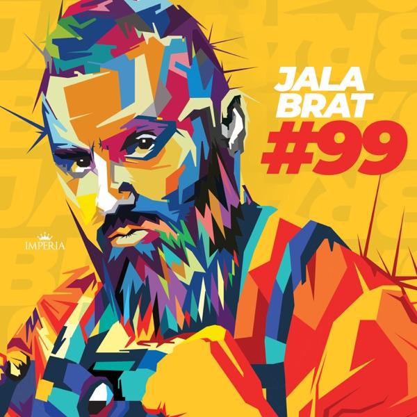 Jala Brat mit 99