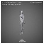 Platinum Breaks, Bladerunner & Eden - Everything
