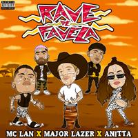 MC Lan, Major Lazer & Anitta - Rave de Favela artwork