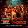 Shor Machega From Mumbai Saga - Yo Yo Honey Singh & Hommie Dilliwala mp3