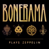 Bonerama - Hey Hey What Can I Do
