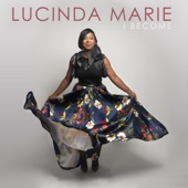 Lucinda Marie - I Become