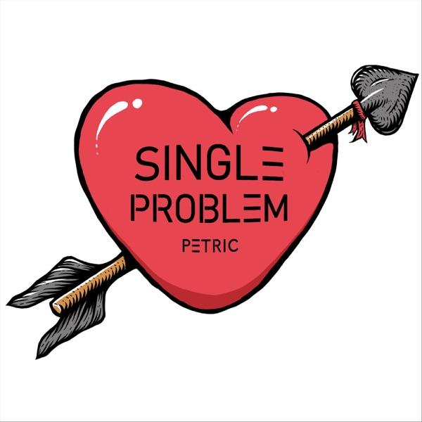 Petric - Single Problem