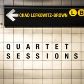 Chad Lefkowitz-Brown - Tenor Madness