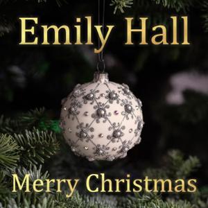 Emily Hall - Merry Christmas - Underneath The Mistletoe - EP