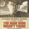 Soundtrack - The Man Who Wasn't There - OST portada