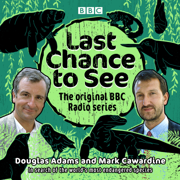 Last Chance to See: The original BBC Radio series