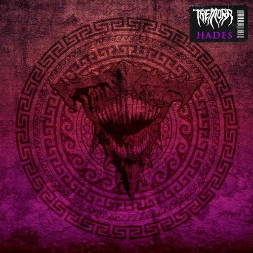 Hades - Single by Tremorr