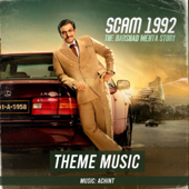 Scam 1992 Theme Music - Achint