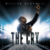 The Cry: A Live Worship Experience - William McDowell