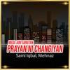 Meda Jani Sangtan Prayan Ni Changiyan Single