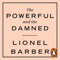Lionel Barber - The Powerful and the Damned artwork