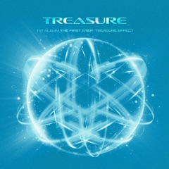 THE FIRST STEP : TREASURE EFFECT