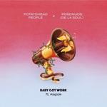 Potatohead People & De La Soul - Baby Got Work (feat. Posdnuos & Kapok)
