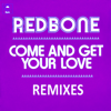 Redbone - Come and Get Your Love (Remix by Gavin Moss) artwork