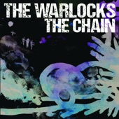 The Warlocks - I'm Not Good Enough