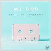 My God - Live (feat. Mr. Talkbox) - Single