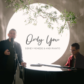 Download Only You - Sidney Mohede & Andi Rianto Mp3 and Videos