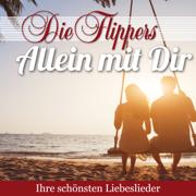 Nie mehr allein - Die Flippers - Die Flippers