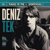 Deniz Tek - Run out of Water