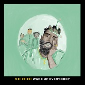 """Tobe Nwigwe - Wake Up Everybody (From """"Music For the Movement: Black History Always"""")"""